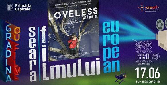 Loveless - Nelyubov - Gradina cu filme