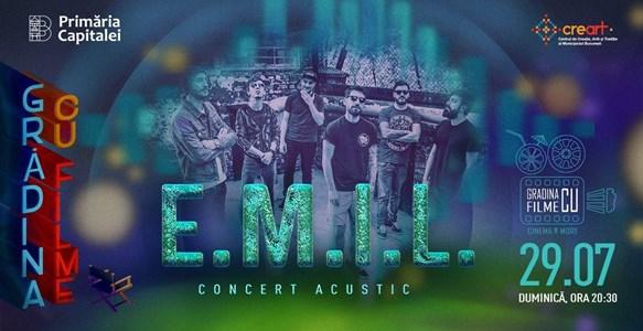 E.M.I.L. Concert Acustic - Gradina cu filme