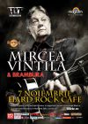Detalii despre evenimentul Mircea Vintila & Brambura - 07 Nov 2014