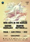 Detalii despre evenimentul Wise Guys in THE HANGAR - 19 Sept 2014