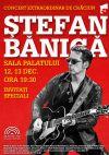 Detalii despre evenimentul Stefan Banica - Concert extraordinar de Craciun 12 Decembrie 2014