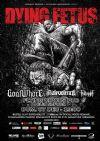 Detalii despre evenimentul Dying Fetus, Goatwhore, Fallujah, Mallevolence la Cluj Napoca - 07 Dec 2014