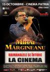 Detalii despre evenimentul Mihai Margineanu - Haimanalele se intorc la Cinema - 15 Oct 2014