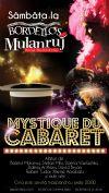 Detalii despre evenimentul Bordello' s Mulanruj - Dinner Show Cabaret - 04 -25 Octombrie 2014