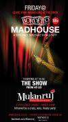 Detalii despre evenimentul Bordello's Madhouse - 24 -31 Oct 2014