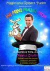 Detalii despre evenimentul Magicianul Robert Tudor - Ini Mini Maini Mo 08 Nov 2014