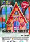 Detalii despre evenimentul Hansel si Gretel (Musical) - Premiera 07 Nov 2014