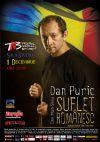 Detalii despre evenimentul Dan Puric - Suflet Romanesc 01 Dec 2014- Sold Out