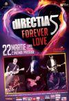 Detalii despre evenimentul dIRECTIA 5 - FOREVER LOVE - 14 Feb 2015