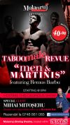 Detalii despre evenimentul MULANRUJ Dining Theatre - men & MARTINIS - Taboo Male Revue - 18 Dec 2014