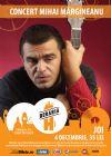 Detalii despre evenimentul Concert Mihai Margineanu - 04 Dec 2014