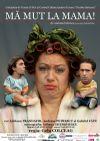 Detalii despre evenimentul Ma mut la mama! - 17 Dec 2014