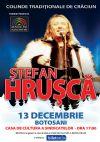 Detalii despre evenimentul Hrusca - Colinde traditionale de Craciun - Botosani 13 Dec 2014
