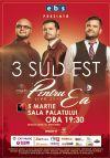 Bilete la 3 Sud Est - Pentru Ea - 05 Martie 2015
