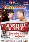 Bilete la Caramitru Malaele - cate-n luna si in stele - 22 Dec 2014