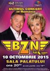 Bilete la BZN - Ultimul concert in Romania - 10 Oct 2015