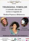 Bilete la Triunghiul femeilor - 16 Ian 2015