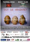 Bilete la Sot de Vanzare ? - 05 Feb 2015