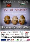 Bilete la Sot de Vanzare ? - 12 Feb 2015 ANULAT