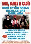 Bilete la Take,Ianke si Cadir - Arad 24 Feb 2015