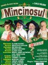 Bilete la Mincinosul - 24 Feb 2015