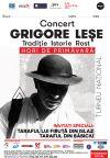 Bilete la Grigore Lese - Hori de primavara - Targu Mures 03 Mar 2015