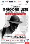 Bilete la Grigore Lese - Hori de primavara - Timisoara 14 Mart 2015