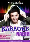 Bilete la Karaoke cu ...Nadir - 05 Feb 2015