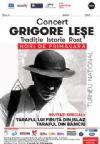 Bilete la Grigore Lese - Hori de primavara - Resita 15 Mart 2015