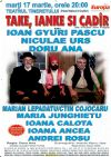 Bilete la Take, Ianke si Cadir - 17 Mar 2015