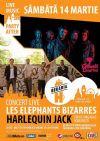 Bilete la Concert Les Elephants Bizarres & Harlequin Jack - 14 Mar 2015