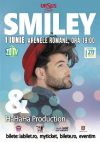 Bilete la Smiley & HaHaHa Production- 01 Iunie 2015