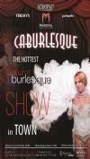 Bilete la Caburlesque - 08 -29 Mai 2015