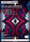 Bilete la JAZZAJ la Arcub: Concert Live Poland.JAZZ. Celebrate! - 2 Mai 2015