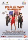Bilete la Stii ce am facut in America? - 8 Mai 2015