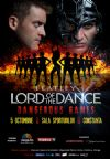 Bilete la LORD OF THE DANCE - Dangerous games! - Constanta - 05 Oct 2015