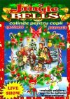 Bilete la Jingle Bells - Live Music Show (colinde pentru copii) - 13 Dec 2015