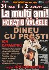 Bilete la Dineu cu prosti - Un festin cu grei ! - 31 Iul 2015
