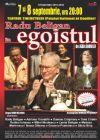 Bilete la Egoistul - 08 Sept 2015