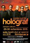 Bilete la Holograf - Timisoara 30 Oct 2015