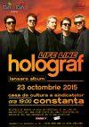 Bilete la Holograf - Constanta 23 Oct 2015