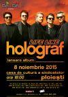 Bilete la Holograf - Ploiesti 08 Nov 2015