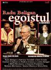 Bilete la Egoistul - Brasov 12 Oct 2015