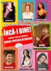 Bilete la Inca-i Bine! - 16 Oct 2015