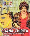 Bilete la Coana Chirita - 22 Nov 2015