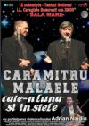 Bilete la Caramitru Malaele - cate-n luna si in stele - 12 Oct 2015