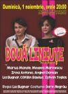Bilete la Doua Liniute - 01 Nov 2015