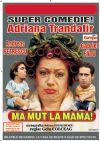 Bilete la Ma mut la mama! - 19 Oct 2015