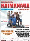 Bilete la Haimanaua - 16 Nov 2015
