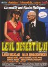 Bilete la Leul Desertului - Spectacol Aniversar - 13 Dec 2015